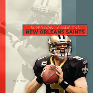 Super Bowl Champions: New Orleans Saints