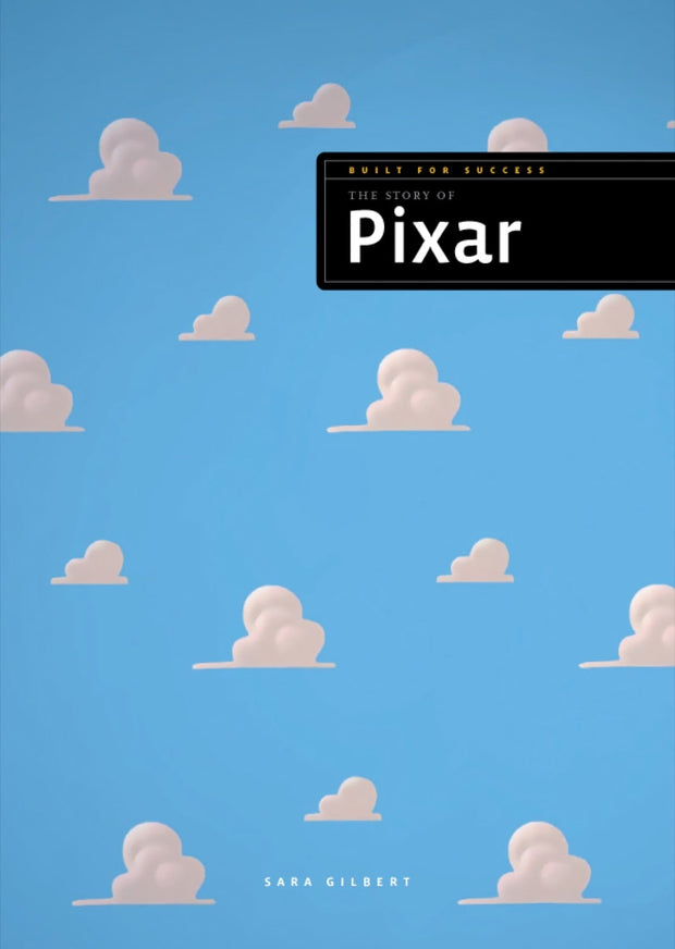 Built for Success: The Story of Pixar 1
