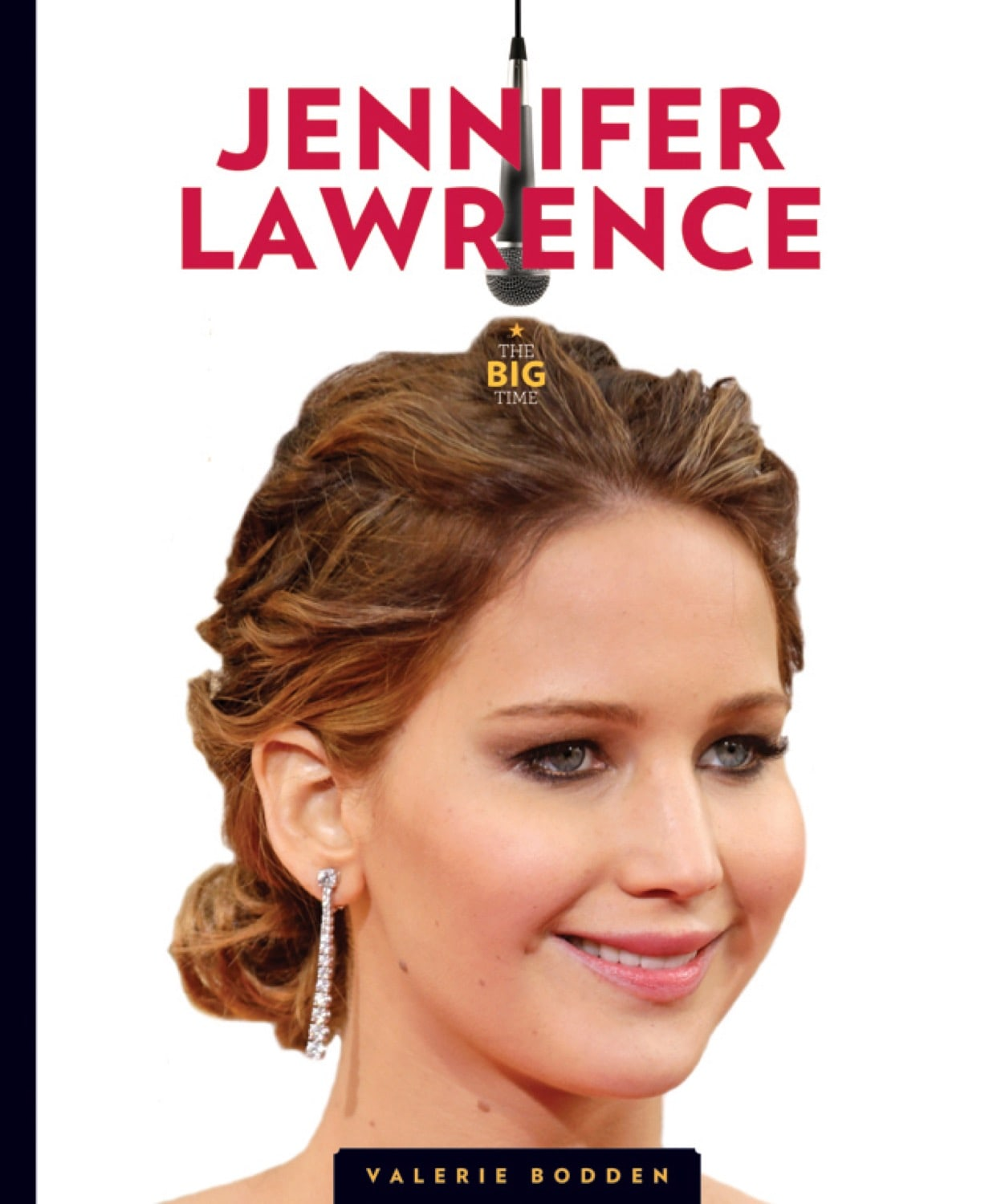 The Big Time: Jennifer Lawrence