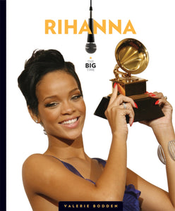 The Big Time: Rihanna