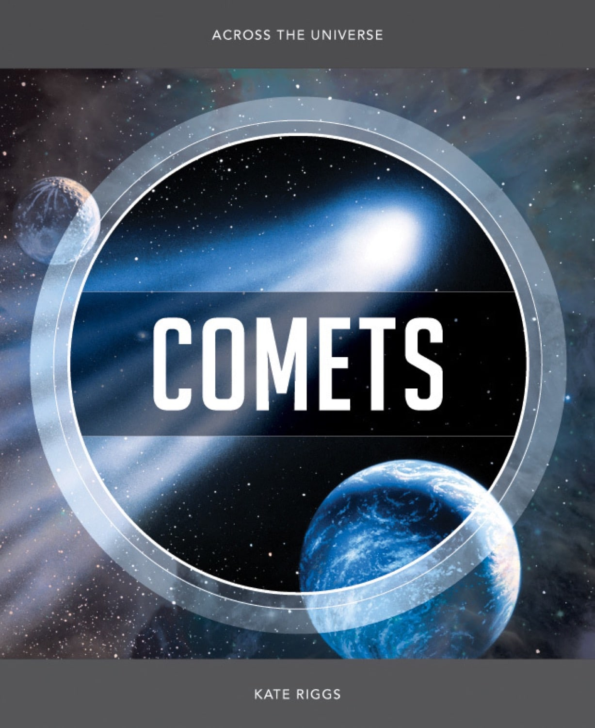 Across the Universe: Comets