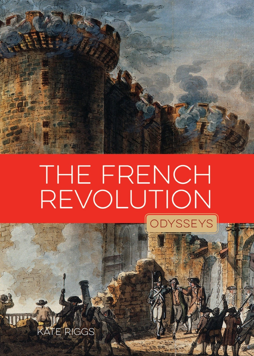 Odysseys in History: French Revolution, The