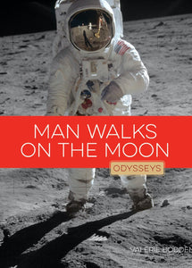 Odysseys in History: Man Walks on the Moon