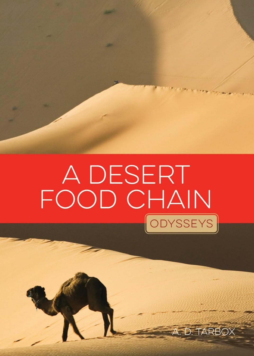 Odysseys in Nature: Desert Food Chain, A