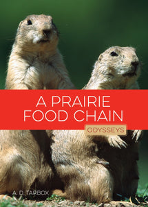 Odysseys in Nature: Prairie Food Chain, A