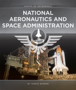 Agents of Government: National Aeronautics and Space Administration