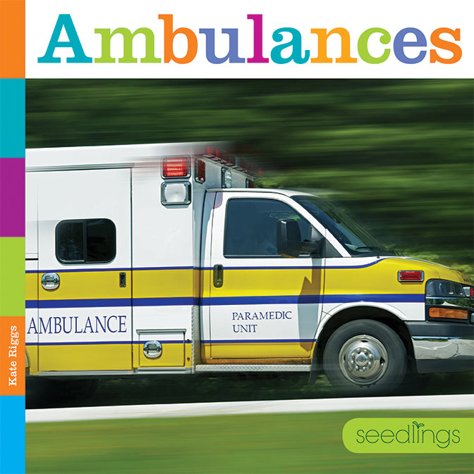Seedlings: Ambulances