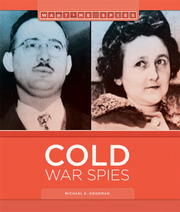 Wartime Spies: Cold War Spies