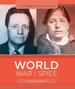 Wartime Spies: World War I Spies