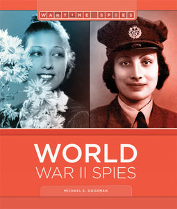 Wartime Spies: World War II Spies