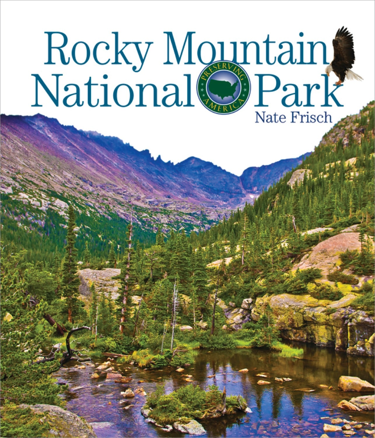 Preserving America: Rocky Mountain National Park