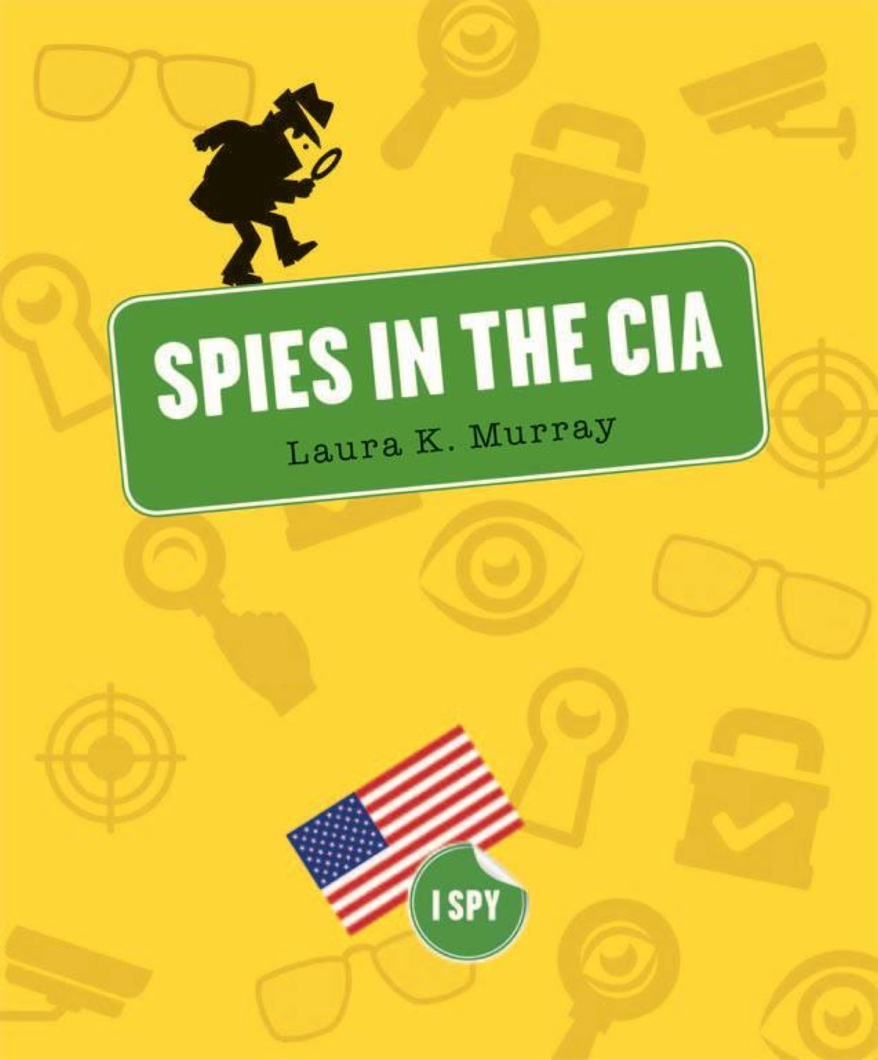 I Spy: Spies in the CIA