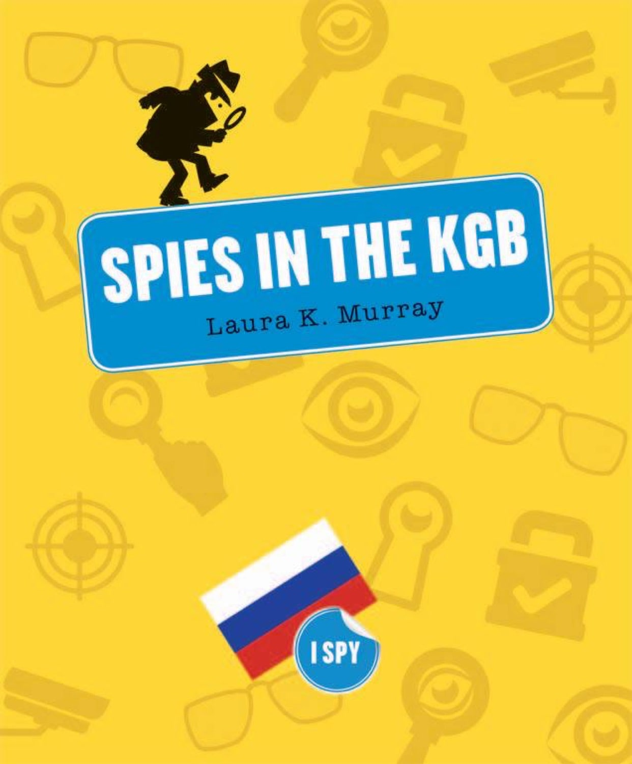I Spy: Spies in the KGB
