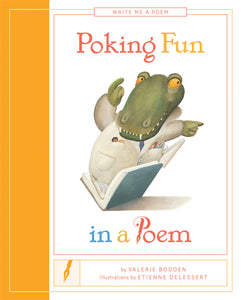 Write Me a Poem: Poking Fun in a Poem