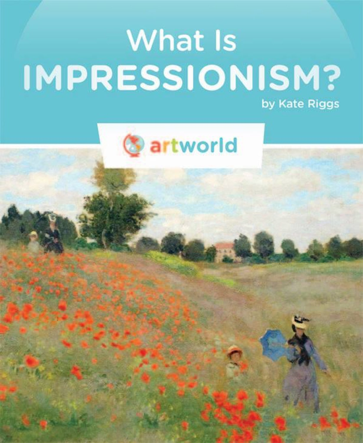 Art World: What Is Impressionism?