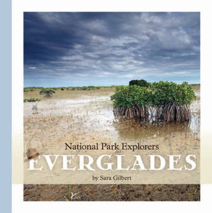 National Park Explorers: Everglades