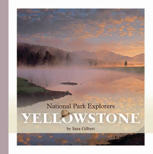 National Park Explorers: Yellowstone