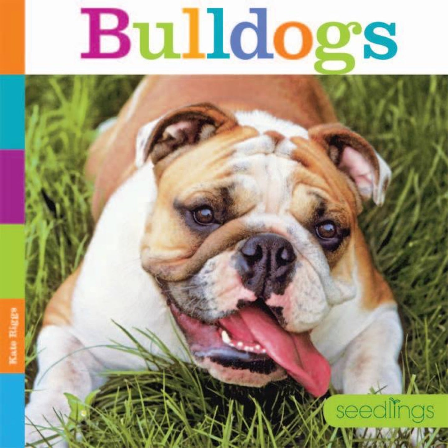 Seedlings: Bulldogs