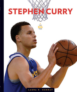 The Big Time: Stephen Curry
