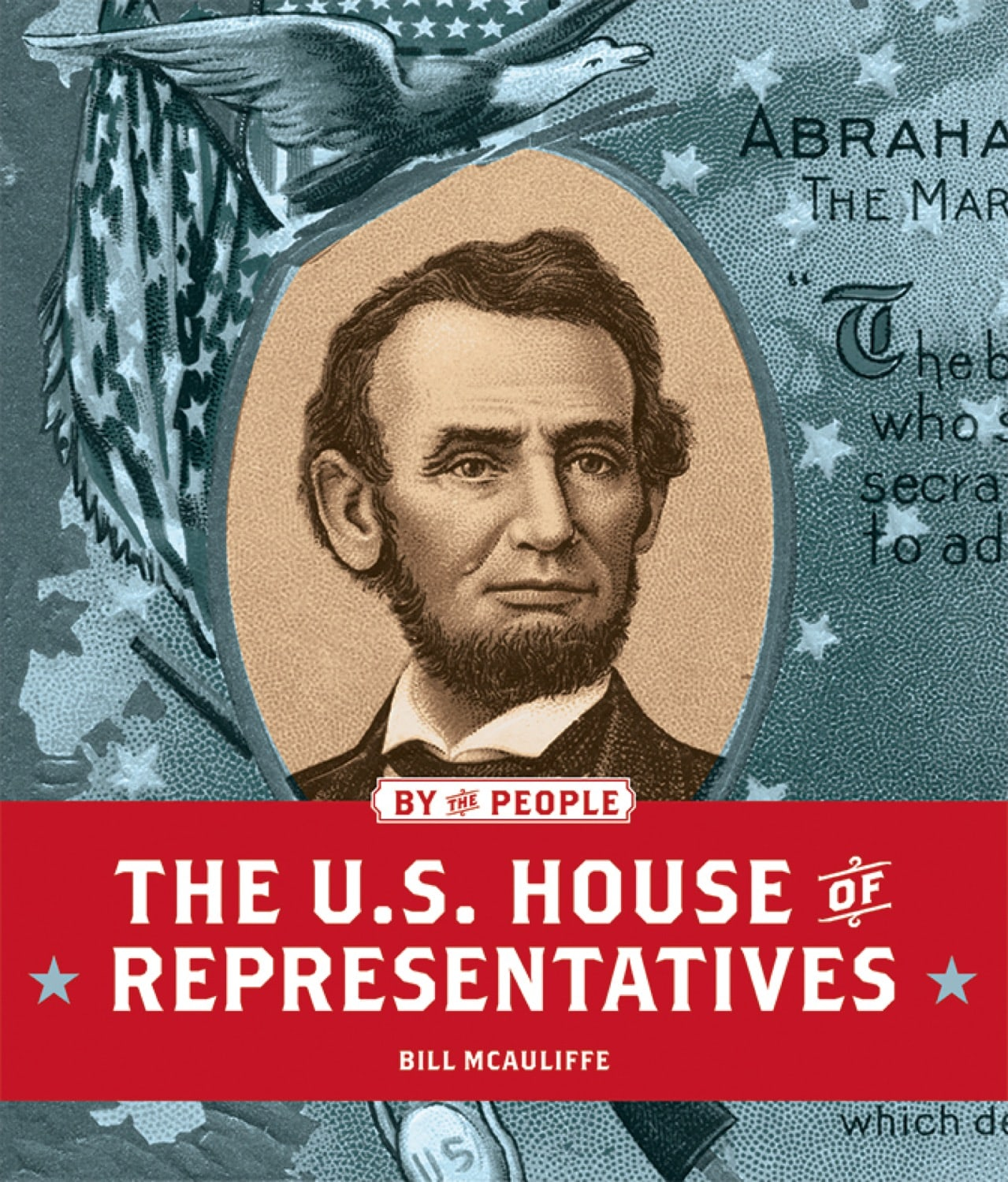 By the People: U.S. House of Representatives, The