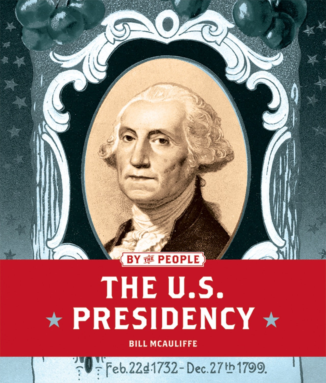 By the People: U.S. Presidency, The
