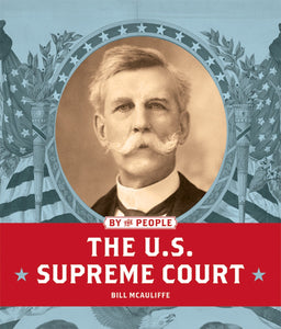 By the People: U.S. Supreme Court, The