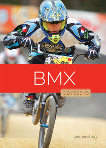 Odysseys in Extreme Sports: BMX