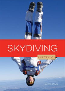 Odysseys in Extreme Sports: Skydiving
