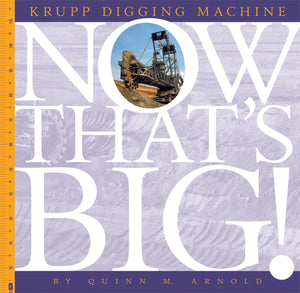 Now That's Big!: Krupp Digging Machine