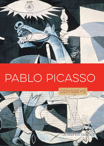 Odysseys in Artistry: Pablo Picasso