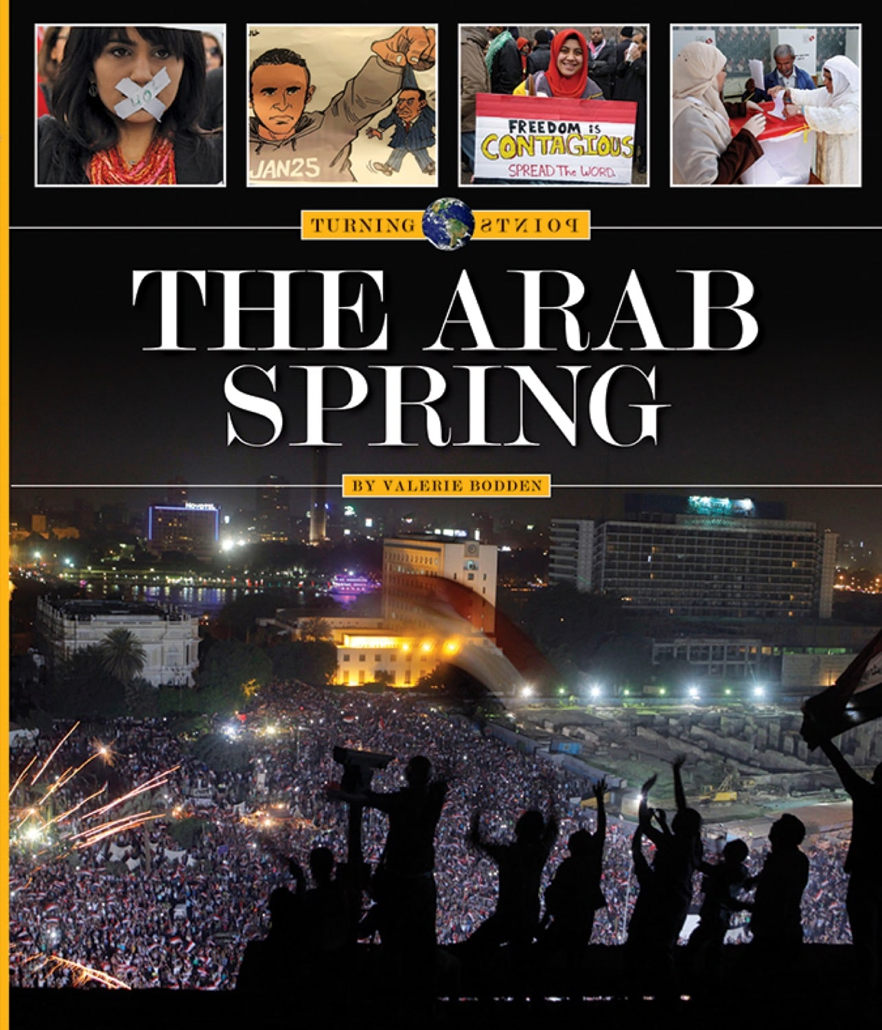 Turning Points: Arab Spring, The