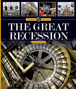 Turning Points: Great Recession, The