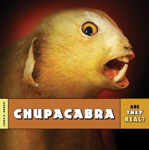 Are They Real?: Chupacabra