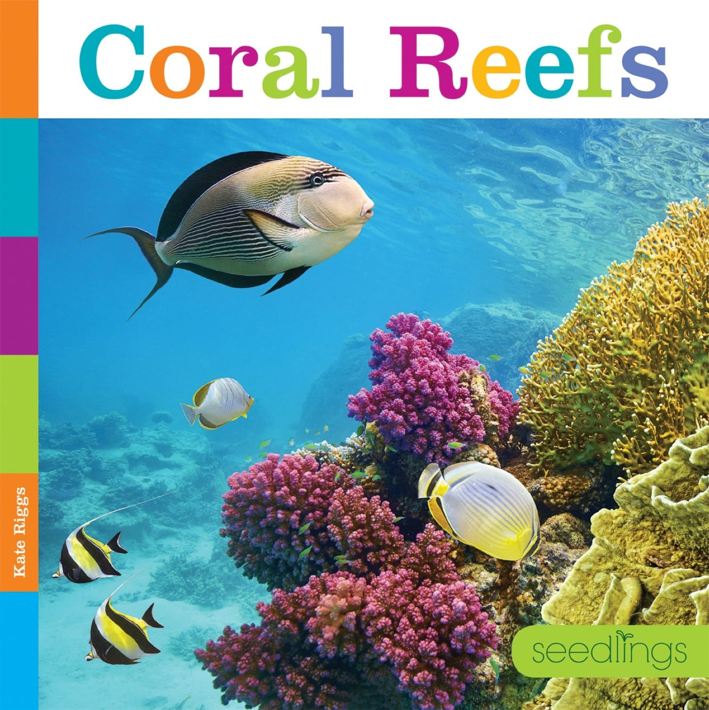Seedlings: Coral Reefs