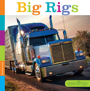 Seedlings: Big Rigs