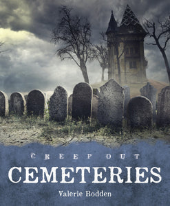 Creep Out: Cemeteries