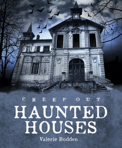 Creep Out: Haunted Houses