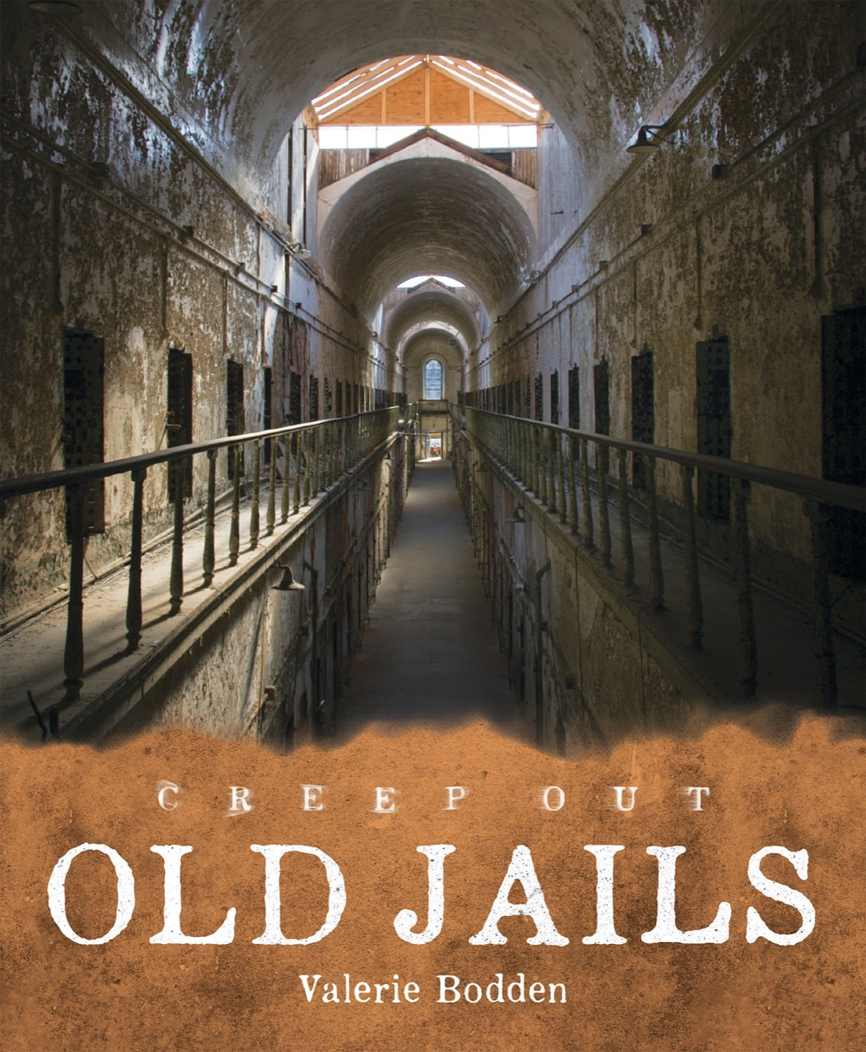 Creep Out: Old Jails