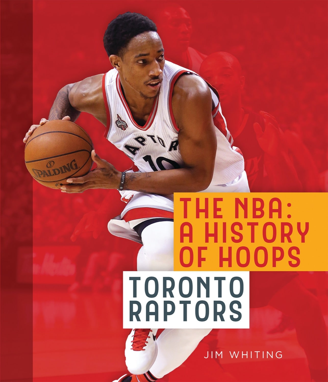The NBA: A History of Hoops: Toronto Raptors