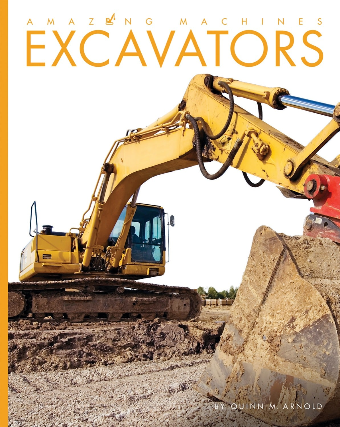 Amazing Machines: Excavators