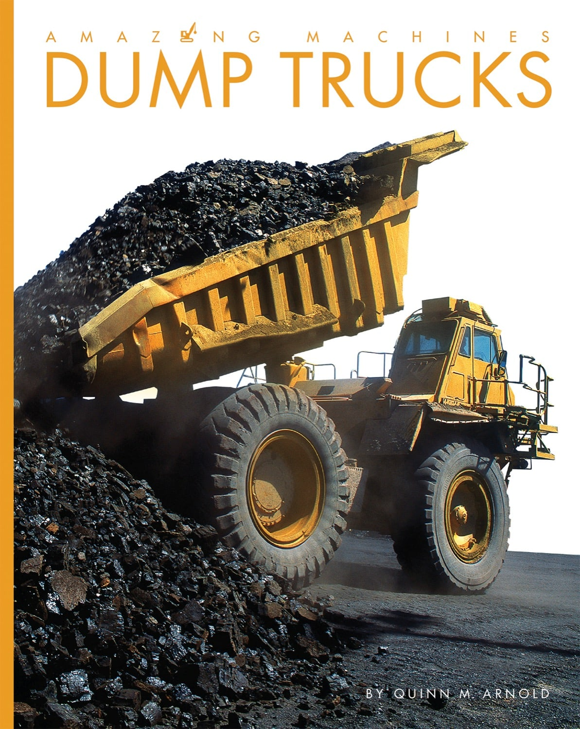 Amazing Machines: Dump Trucks