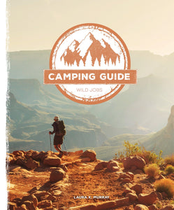 Wild Jobs: Camping Guide