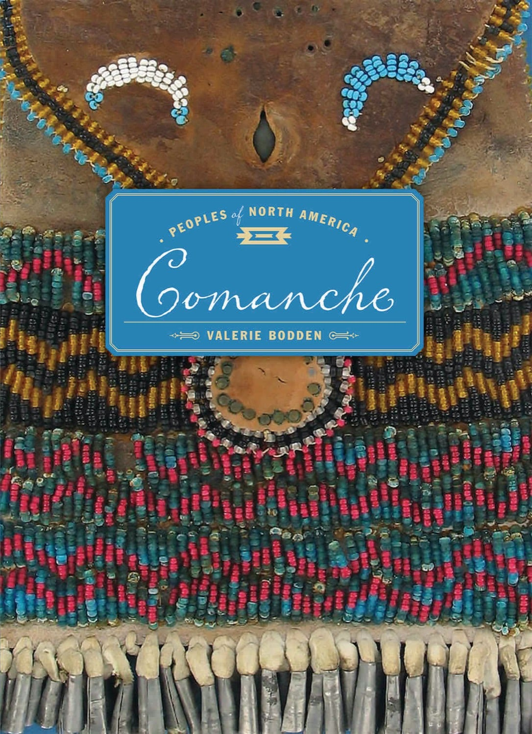 Peoples of North America: Comanche