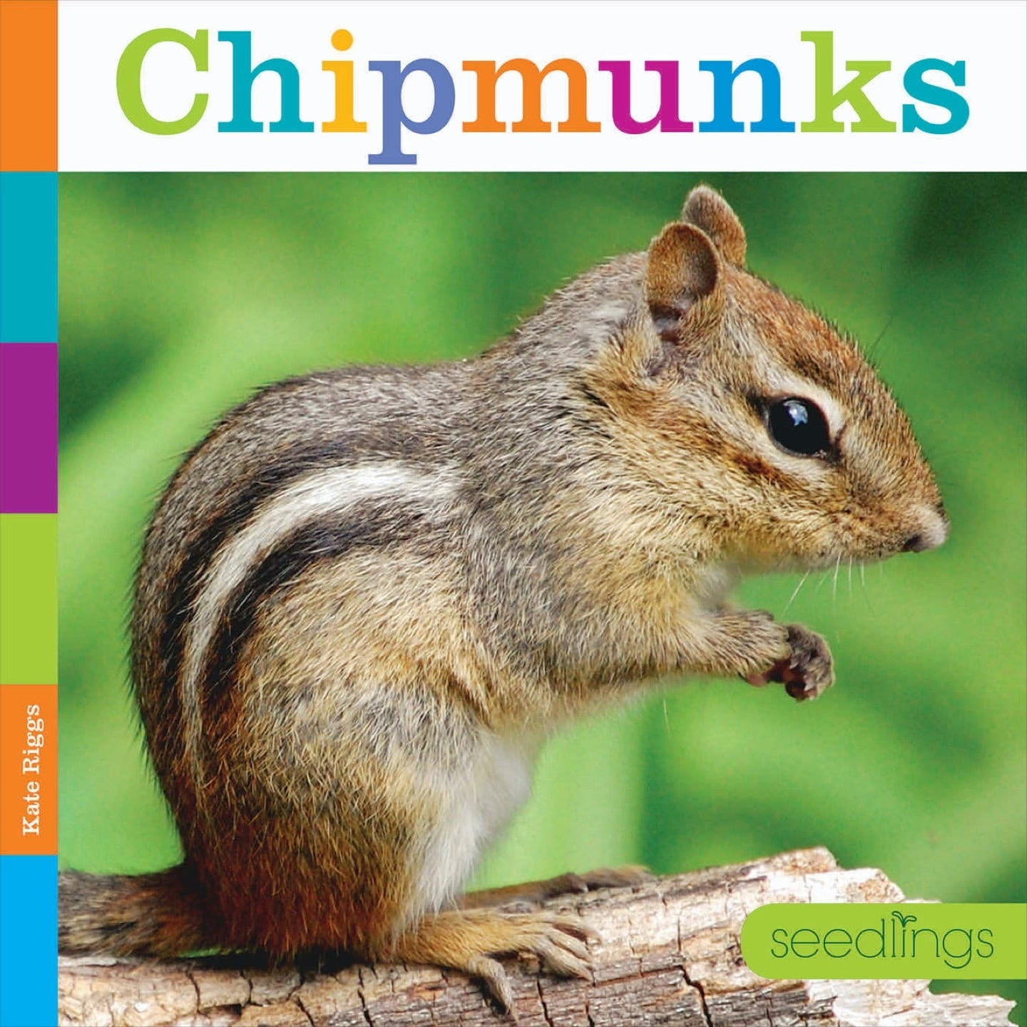 Seedlings: Chipmunks