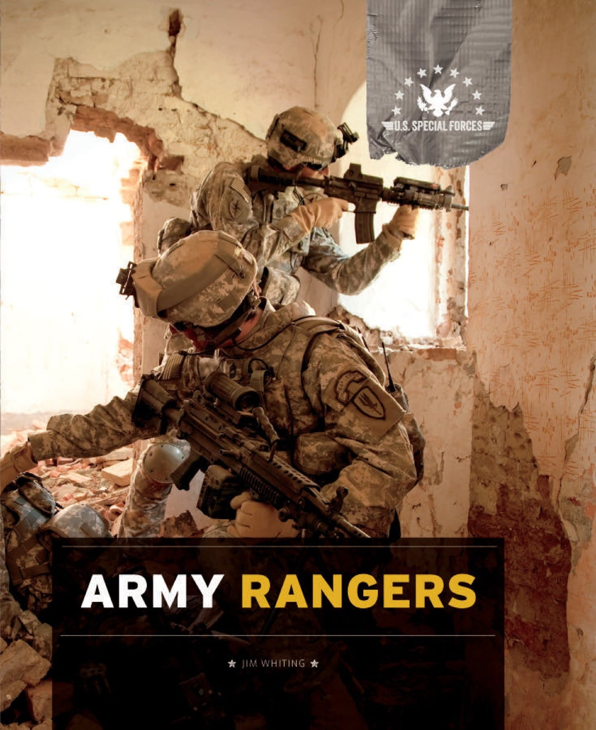 U.S. Special Forces: Army Rangers