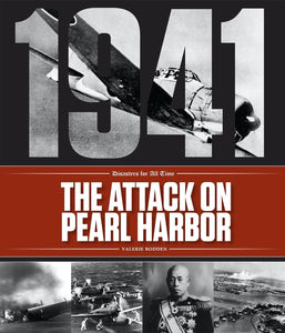 Disasters for All Time: Attack on Pearl Harbor, The