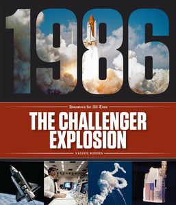 Disasters for All Time: Challenger Explosion, The
