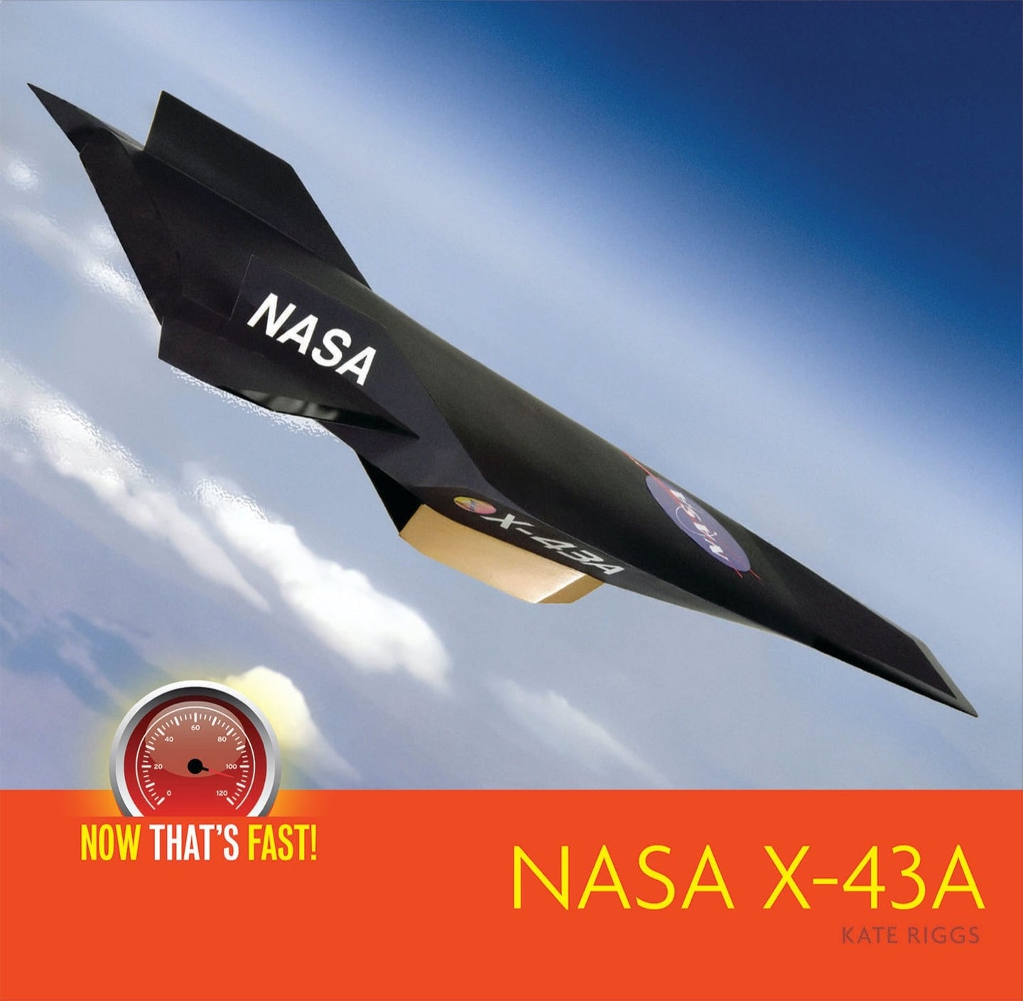 Now That's Fast!: NASA X-43A