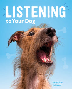 Dog's Life, A: Listening to Your Dog