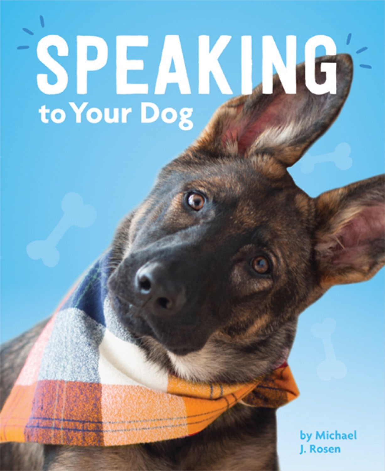 Dog's Life, A: Speaking to Your Dog